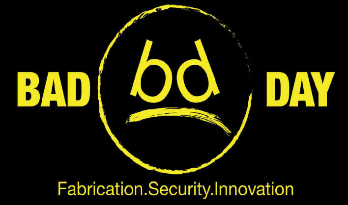 Bad Day Fabrication
